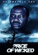 Price Of The Wicked on iROKOtv - Nollywood