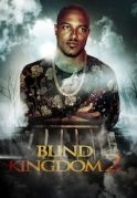 Blind Kingdom  2 on iROKOtv - Nollywood