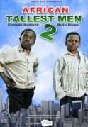 African Tallest Men  2 on iROKOtv - Nollywood