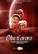 Oba Ti Ororo on iROKOtv - Nollywood