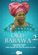 Oku Baba Wa 2 on iROKOtv - Nollywood