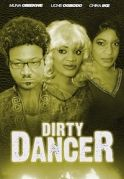 Dirty Dancer on iROKOtv - Nollywood