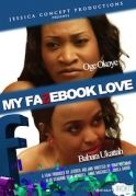 My Fazebook Love on iROKOtv - Nollywood