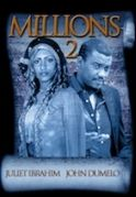 Millions 2 on iROKOtv - Nollywood