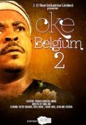 Oke Belgium 2 on iROKOtv - Nollywood