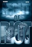 Night Of Riot & War on iROKOtv - Nollywood