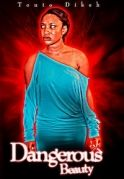 Dangerous Beauty on iROKOtv - Nollywood
