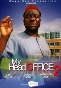 My Head Office  2 on iROKOtv - Nollywood
