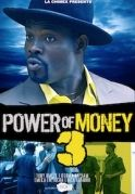 Power Of Money 3 on iROKOtv - Nollywood