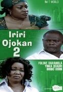 Iriri Ojokan 2 on iROKOtv - Nollywood