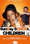 Sunday School Children  2 on iROKOtv - Nollywood