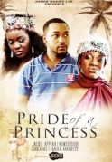 Pride Of A Princess on iROKOtv - Nollywood