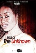 End Of The Unknown on iROKOtv - Nollywood