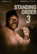 Standing Orders 3 on iROKOtv - Nollywood
