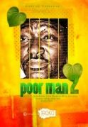 Poor Man 2 on iROKOtv - Nollywood