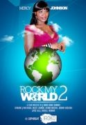 Rock My World 2 on iROKOtv - Nollywood