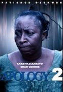 Apology 2 on iROKOtv - Nollywood