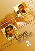Love Alone 2 on iROKOtv - Nollywood