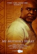 My Mothers Heart on iROKOtv - Nollywood