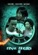 Final Hour 2 on iROKOtv - Nollywood