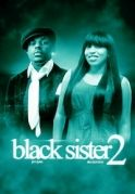 The Black Sister 2 on iROKOtv - Nollywood