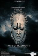 Pains Of Tradition 2 on iROKOtv - Nollywood