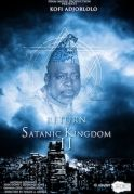 Return Of The Satanic Kingdom 2 on iROKOtv - Nollywood