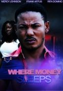 Where Money Sleeps on iROKOtv - Nollywood