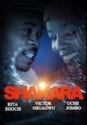 Shakara on iROKOtv - Nollywood