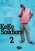Keke Soldiers 2 on iROKOtv - Nollywood