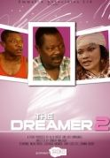 The Dreamer 2 on iROKOtv - Nollywood