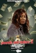 Pounds And Dollars 2 on iROKOtv - Nollywood