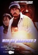 Men On Hardway 2 on iROKOtv - Nollywood