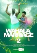Wahala Marriage 2 on iROKOtv - Nollywood