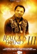 Jealous Friend 3 on iROKOtv - Nollywood