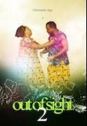 Out Of Sight 2 on iROKOtv - Nollywood