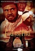 Fire For Fire on iROKOtv - Nollywood