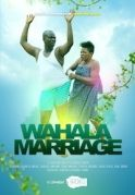 Wahala Marriage on iROKOtv - Nollywood