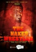The Naked wrestler on iROKOtv - Nollywood
