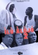 Ilu Alujo 2 on iROKOtv - Nollywood