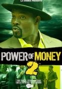 Power Of Money 2 on iROKOtv - Nollywood