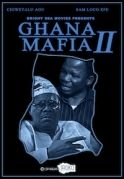 Ghana Mafia 2 on iROKOtv - Nollywood