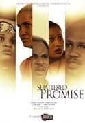 Shattered Promise on iROKOtv - Nollywood