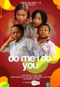 Do Me I Do You on iROKOtv - Nollywood