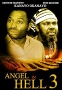 Angel In Hell 3 on iROKOtv - Nollywood