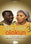 Aje Nile Olokun 3 on iROKOtv - Nollywood