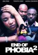 End Of  Phobia  2 on iROKOtv - Nollywood