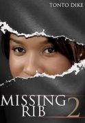 Missing Rib 2 on iROKOtv - Nollywood