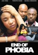 End Of Phobia on iROKOtv - Nollywood