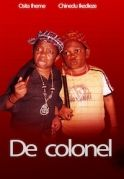 De Colonel on iROKOtv - Nollywood
